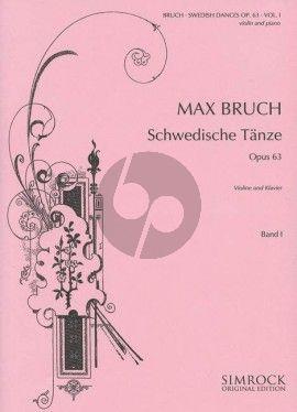 Bruch Swedish Dances Op. 63 Vol. 1 No. 1 - 7 Violin and Piano