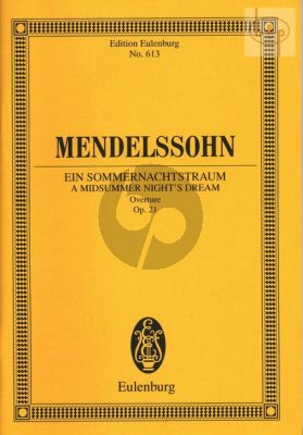 Ein Sommernachtstraum Ouv. Op.21 (Study Score)