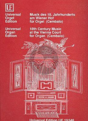Musik des 18 Jahrhunderts am Wiener Hof Orgel