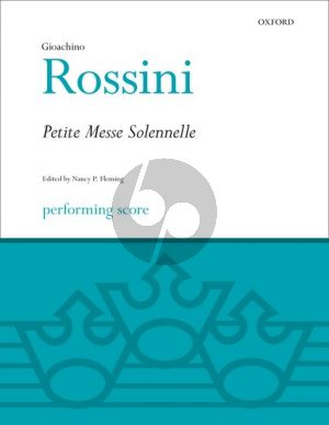 Rossini Petite Messe Solenelle SATB soloists-SATB chorus-2 Pianos and Harmonium Performing Score (edited by Nancy Fleming)