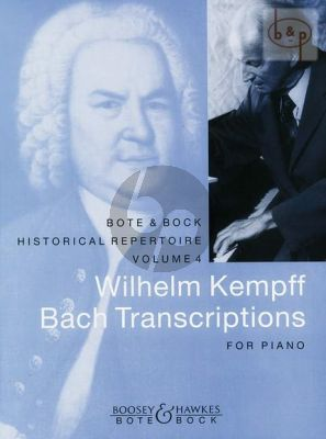 Bach transcriptions by Wilhelm Kempff Piano solo