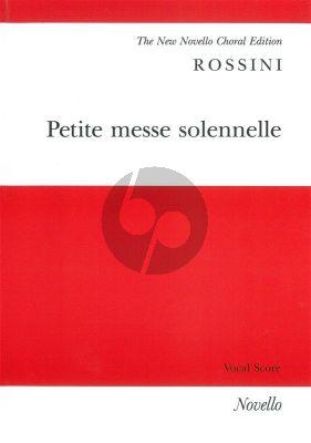 Rossini Petite Messe Solennelle (4 Solo Voices-Chorus with Piano and Harmonium ad lib.) (Vocal Score)