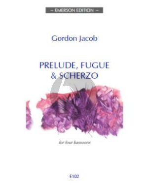 Jacob Prelude-Fugue & Scherzo for 4 Bassoons (Score/Parts)