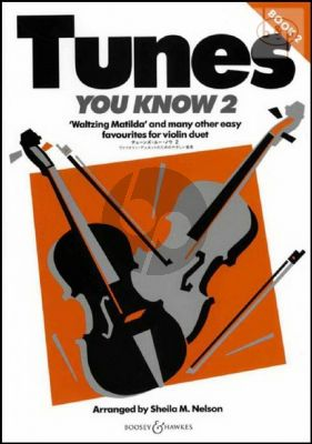 Tunes you Know Vol.2 Easy Favourites for Violin Duet