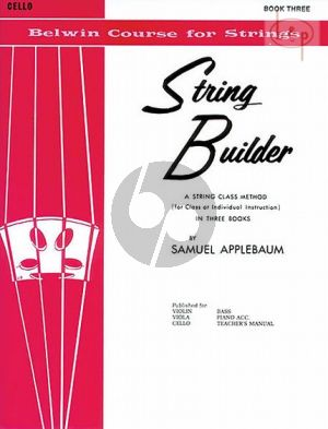 Applebaum String Builder Vol. 3 for Cello (A String Class Method for Individual or Group Instruction)