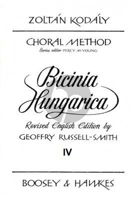 Kodaly Bicinia Hungarica Vol.4 60 Progressive two-part Songs (English Edition) (edited by Geoffrey Russell-Smith)