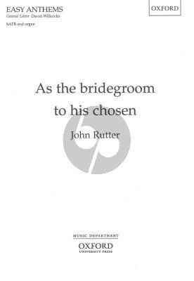 As the bridegroom to his chosen SATB