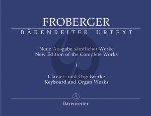 Froberger Samtliche Clavier-Orgelwerke Vol.1 (Neue Ausgabe samtliche Werke) (Rampe) (Barenreiter-Urtext)