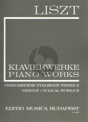 Liszt Various Cyclical Works Vol.2 Piano Solo (Complete Works Serie I Vol.10)