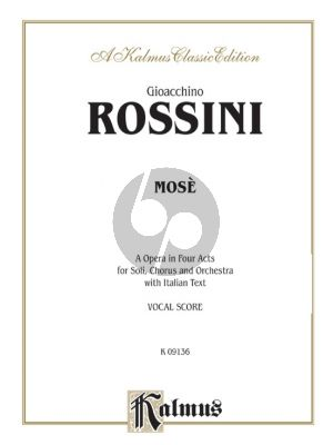 Rossini Mosé in Egypt (Opera in 4 Acts) Vocal Score (it.)