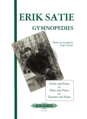 Satie 3 Gymnopedies Violin [Flute/Clar.] and Piano (arr. Roger Nichols)