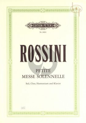 Petite Messe Solennelle Soli-Chor-Harmonium und Klavier