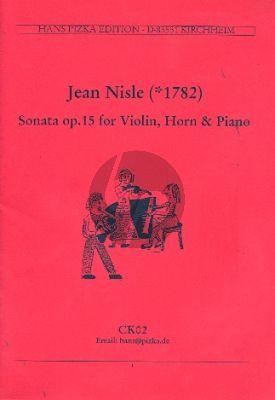 Nisle Sonate Op. 15 Horn-Violine und Klavier (Stimmen)