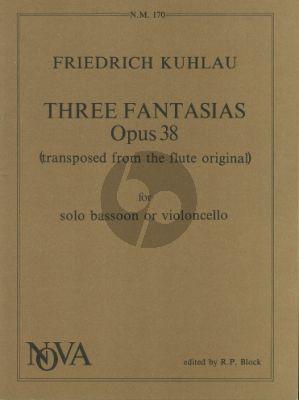 3 Fantasias Op.38 (Orig.Flute) Bassoon or Violoncello (Block)