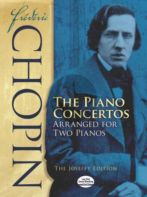 Chopin Pianoconcertos No.1 E-Minor Op.11 and No.2 F-Minor Op.21 Edition for 2 Pianos (The Joseffy Edition)
