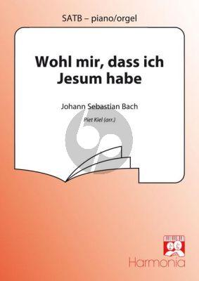 Bach Wohl mir, dass Ich Jesum habe (uit Kantate No.147) SATB-Piano(Orgel)