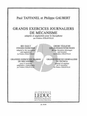 Taffanel-Gaubert Grands Exercises Journaliers de Mechanisme Saxophone (Juranville)