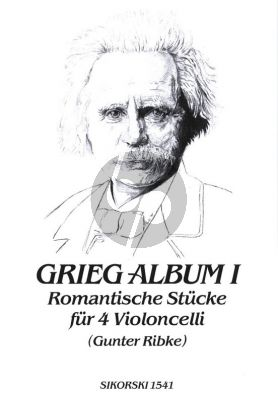 Grieg Romantic Pieces Vol.1 4 Violoncellos (Parts) (arr. G.Ribke)