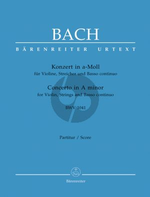 Bach Concerto a-minor BWV 1041 Violin-Strings-Bc Full Score (edited by Dietrich Kilian) (Barenreiter-Urtext)