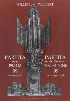 Twillert Partita over Psalm 99 in Barokstijl Orgel