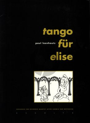 Leenhouts Tango fur Elise (after Beethoven) 4 Recorders (SATB) (Score/Parts)