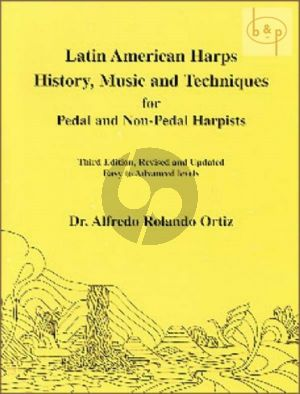 Latin American Harps-History-Music & Techniques for Pedal & Non-Pedal Harpists