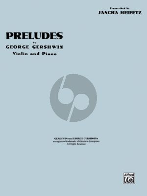 Gershwin 3 Preludes Violin and Piano (Jascha Heifetz)