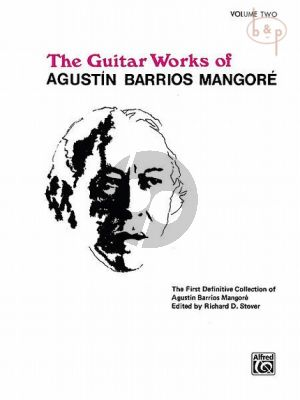 The Guitar Works of Augustin Barrios Mangore Vol.2