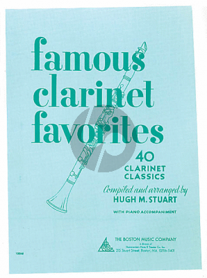 Famous Clarinet Favorites Clarinet-Piano (edited by Hugh M. Stuart)