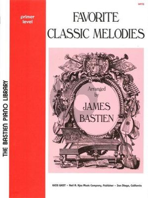 Bastien Favorite Classic Melodies Primer Level