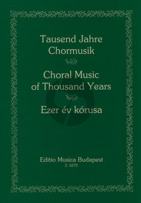 Thousand Years of Choral Music (Miklos Forrai)
