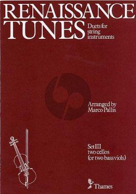 Renaissance Tunes Set 3 2 Violoncellos (transcr. Marco Pallis)
