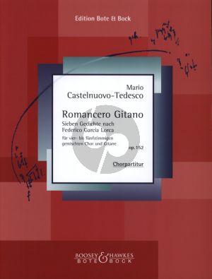 Castelnuovo Tedesco Romancero Gitano Op.152 fur 4 - 5 St. Gemischten Chor und Gitarre - Chorpartitur (7 Gedichte nach F. Gracia Lorca)
