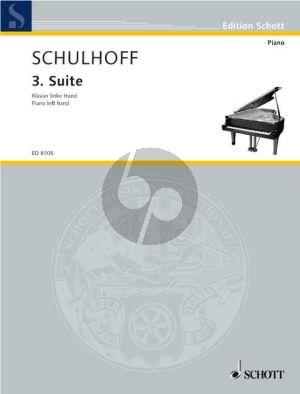 Schulhoff Suite No. 3 WV 80 Piano (left hand) (1926)