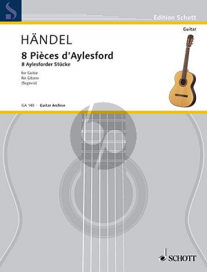 Handel 8 Pièces d'Aylesford - Aylesforder Stucke (Andres Segovia)