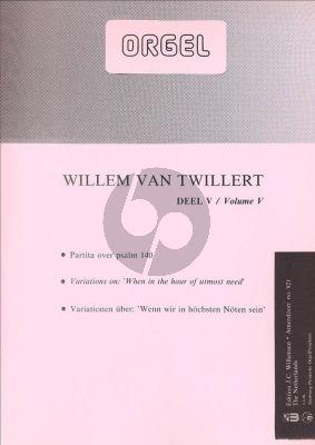 Twillert Orgelwerken 5 Variaties over Psalm 140