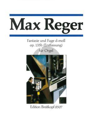 Reger Fantasie & Fuga d moll Op.135B Orgel (Erstfassung)