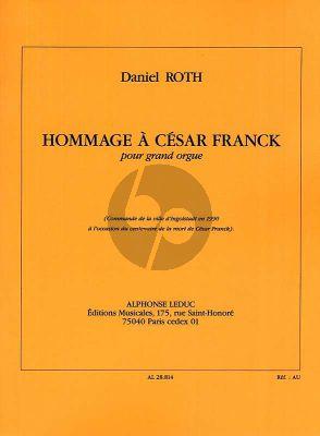 Roth Hommage a Cesar Franck pour Orgue