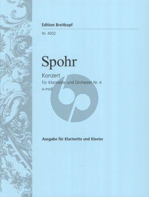 Spohr Konzert Nr.4 e-moll Klarinette in A und Orchester Ausgabe A Klarintte und Klavier (Herausgegeben von Carl Rundnagel)