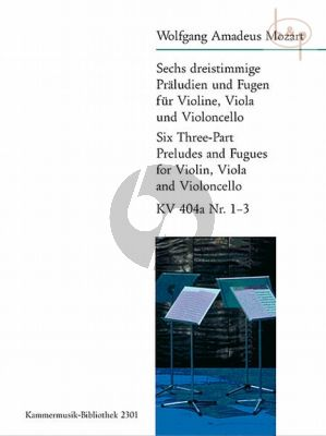 6 dreistimmige Praeludien und Fugen Vol.1