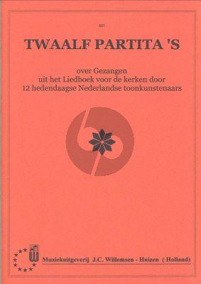 12 Partitas over Gezangen uit Liedboek voor de Kerken Orgel
