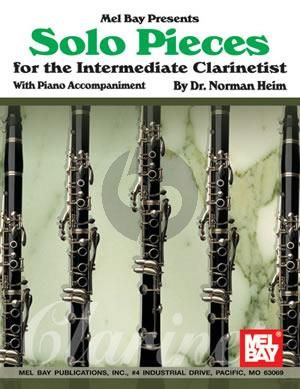 Solo Pieces for the Intermediate Clarinetist (edited by Norman Heim)
