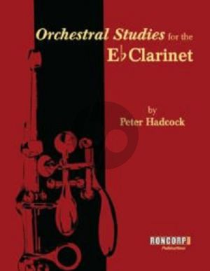 Hadcock Orchestral Studies for the Eb Clarinet