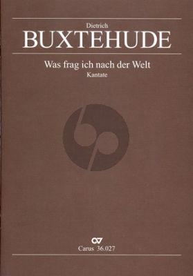 Buxtehude Was frag ich nach der Welt BuxWV 104 SAB-Strings-Bc Score