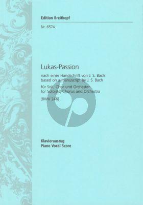 Lukas Passion BWV 246 /Anh.II 30