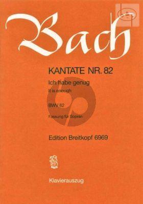 Kantate No.82 BWV 82 - Ich habe genug (genung) (fassung Sopran Stimme) (It is enough Editon Soprano Voice)