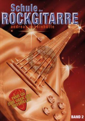 Scheinhutte Schule der Rockgitarre Vol.2 Buch mit Cd
