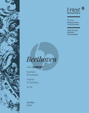 Beethoven Egmont Op.84 Ouverture Orchesterpartitur Urtext based on the new Complete Edition (G. Henle Verlag) edited by Helmut Hell
