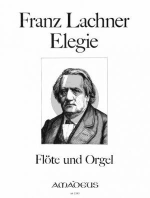 Lachner Elegie Flöte und Orgel