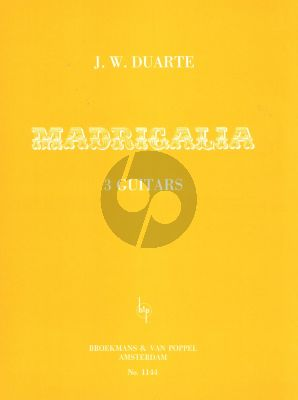 Duarte Madrigalia for 3 Guitars (Score with Guitar 2 and Guitar 3 Parts)